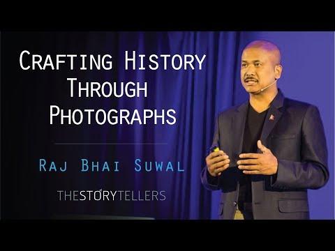 Raj Bhai Suwal(Commercial Photographer) : Crafting History Through Photographs : The Storytellers