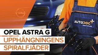 Se en videoguide om Spiralfjädrar byta i OPEL ASTRA G Hatchback (F48_, F08_)