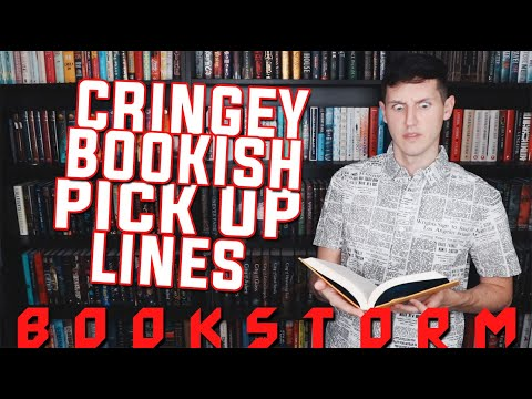 BOOK PICK UP LINES *YIKES* | BOOK STORM #6