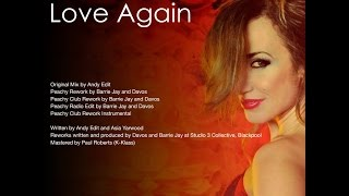 Andy Edit featuring Asia Yarwood -  Love Again - Peachy Radio Edit by Barrie Jay & Davos
