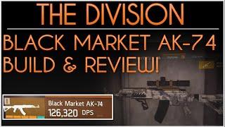 Der Division. Schwarzmarkt AK-74. Am Besten Gott Roll-Gewehr Im Spiel. Wie man Schwarzen Markt AK-74.