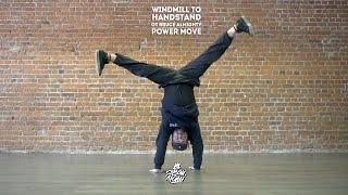 "37. Windmill to handstand (Power Move) | Видео урок от Bruce Almighty для ""Своих Людей"""