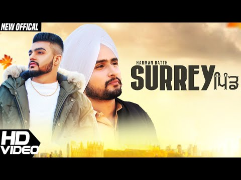 Surrey Pind (Official Song) – Harman Batth feat. Gora Gill | Amanpreet Singh | Gazab Media