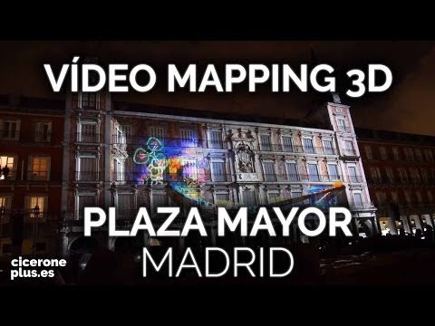 Vídeo Mapping 3D Madrid, IV Centenario de la Plaza Mayor de Madrid - Navidad 2016-2017