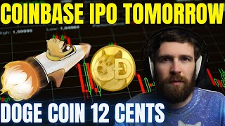 LIVE | COINBASE IPO TOMORROW! DOGECOIN ROCKET ALL TIME HIGHS!