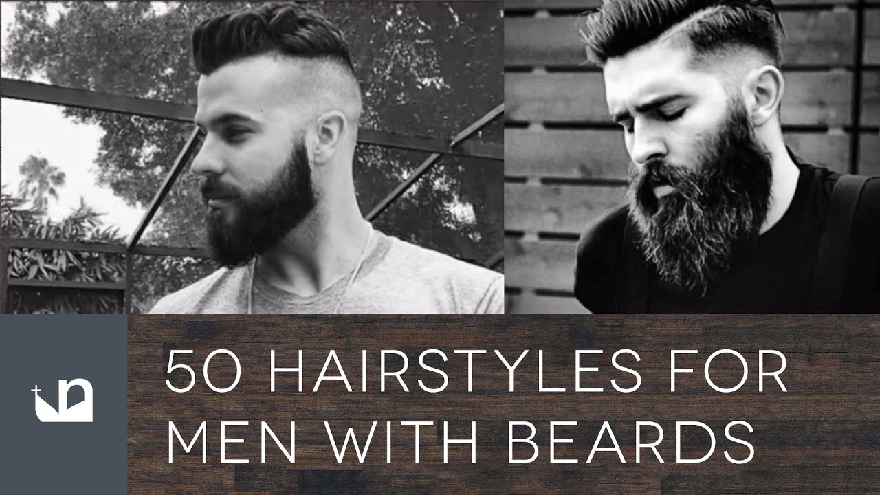 Nice 50 Hairstyles For Men With Beards   YouTube