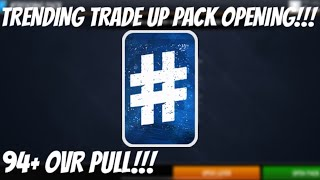 93-96 OVR TRENDING TRADE UP PACK OPENING IN NBA LIVE MOBILE 20!!! 94+ OVR PULL!!
