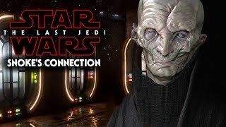 Snoke's Connection To Cantobight - Star Wars The Last Jedi