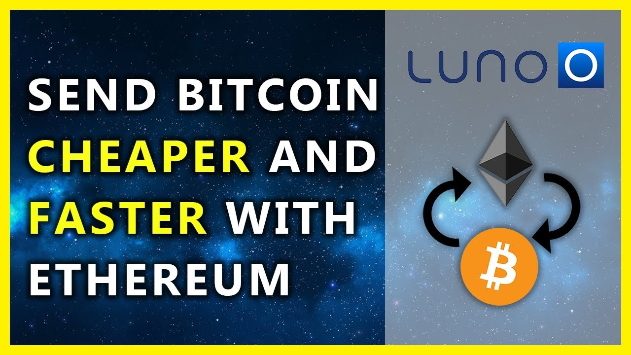 Cheaper way to send bitcoin on luno how to buy ethereum in south cheaper way to send bitcoin on luno how to buy ethereum in south africa on luno ccuart Image collections