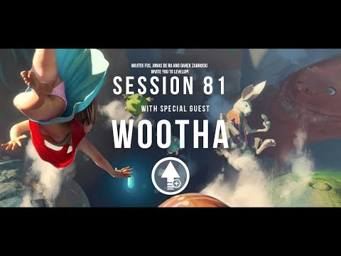 Level Up! Session 81 with WOOTHA