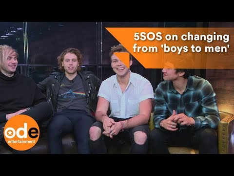 5 Seconds of Summer on changing from 'boys to men'