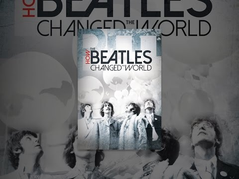 Image result for How The Beatles Changed the World