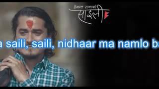 Saili | Hemant Rana | Lyrical Video | Nepali Song | Feat. Gaurav Pahari & Menuka Pradhan