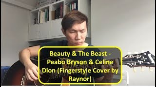 Beauty & The Beast - Peabo Bryson & Celine Dion (Fingerstyle Solo Cover)
