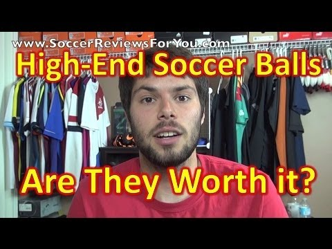 High-End Soccer/Footballs - Are They Worth the Money?