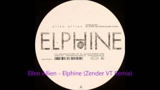 Ellen Allien - Elphine (Zender VT Remix)