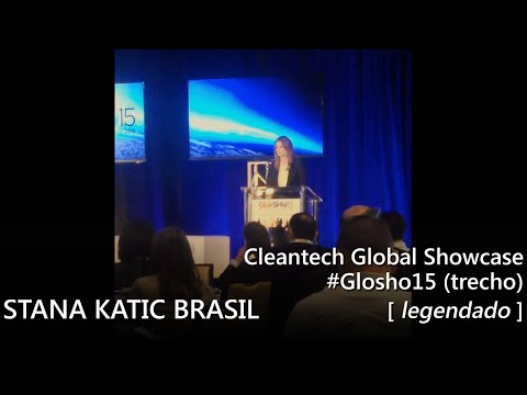 Stana Katic - Cleantech Global Showcase #Glosho15 (legendado)