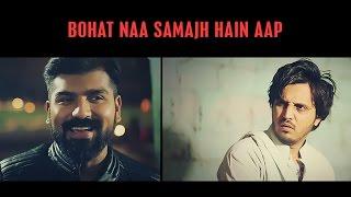 BOHAT NA SAMAJH HAIN AAP by Karachi Vynz Official