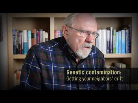 Fred Kirschenmann - Catching Your Neighbor's Drift: Genetic contamination of crops