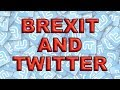 Brexit and the power of Twitter!