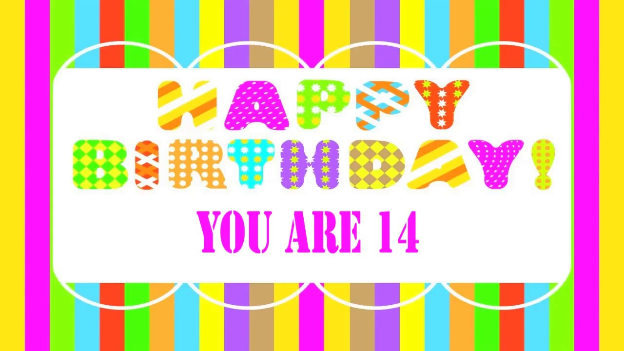 14 Years Old Birthday Wishes You