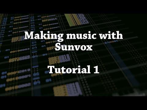 Making Music with SunVox Tutorial 1