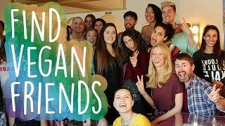 How to Meet Vegan Friends