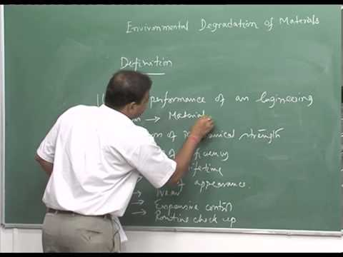 Mod-01 Lec-01 Introduction, Basic definition of corrosion