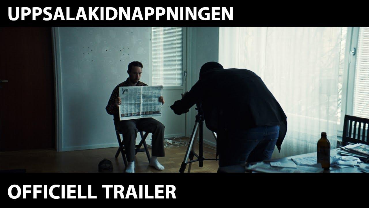 Download Uppsalakidnappningen | Officiell trailer