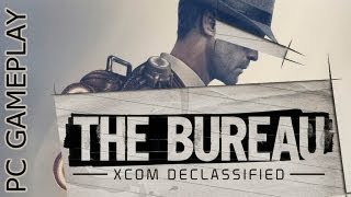 The Bureau: XCOM Declassified GAMEPLAY PC