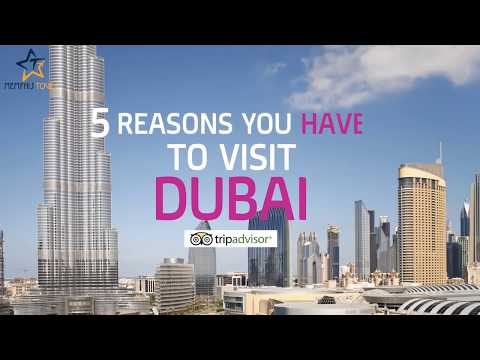 5 Reasons Why You Have To Visit Dubai All The Time