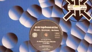 Paraphonatic - The Past, The Present, The Future (DJ Mellow Ds Pure NRG Remix)