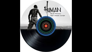 Human - Blue Monday (New Order cover - version demo) Cold Wave Gothic Rock