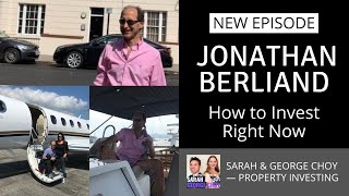 Jonathan Berliand On How To Invest Right Now