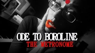 Ode to Boroline/ Song Blog Video 02/ The Metronome / Sawan Dutta