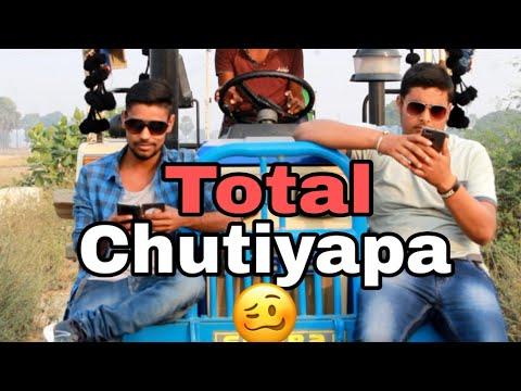 Total Chutiyapa ||Vishal Singh||