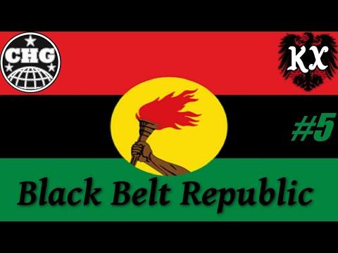 HOI4: KX - The Black Belt Republic #5 - Does Your Flag Even Lift Bro?