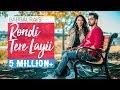 Rondi Tere Layi   Full Video   Babbal Rai   Pav Dharia   Preet Hundal   Speed Records