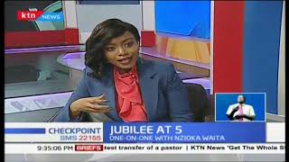 Jubilee At 5: We're able to service our debt, our debt is within the limit - Nzioka Waita