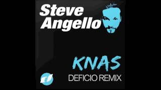 Steve Angello - Knas (Deficio Remix)