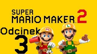 POSZUKUJĄC KLUCZY - Super Mario Maker 2 #3