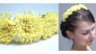Ободок - одуванчики (цветы) из фоамирана своими руками / Dandelions flowers foam