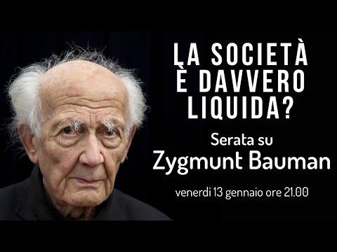 La Società è Davvero Liquida? - Serata su Zygmunt Bauman