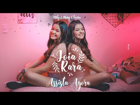 Mily e Mary Oliveira – Joia Rara