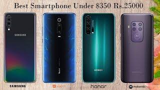 Top 5 Best Smartphones Under ₹ 25000 ($350)