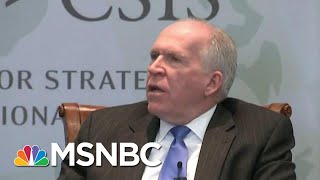 John O. Brennan: President Donald Trumps' Increasing Erratic Behavior | The Last Word | MSNBC