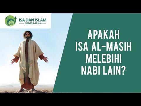 Apakah Isa Al-Masih Melebihi Nabi Lain?
