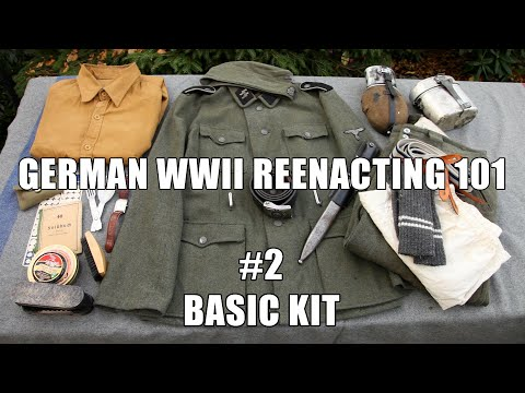 WWIIH&R: German WWII Reenacting 101 (Part 2 – Basic Kit)