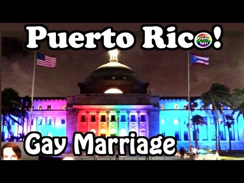 GAY MARRIAGE LEGAL IN PUERTO RICO And The U.S.A., #Love Wins!