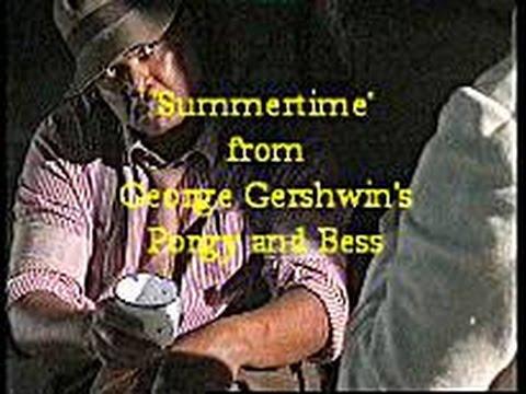 Gershwin: Summertime (Porgy and Bess - Trevor Nunn clip )
